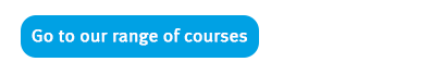Our range of courses