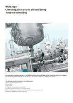 White paper - Controlling process valves and considering functional safety (SIL)