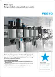 White paper Compressed air preparation in pneumatics